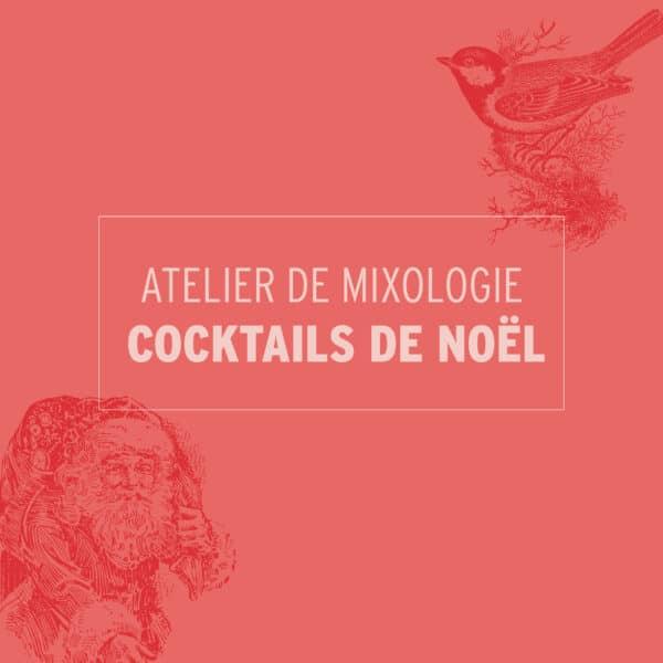Atelier de mixologie cocktails de Noël